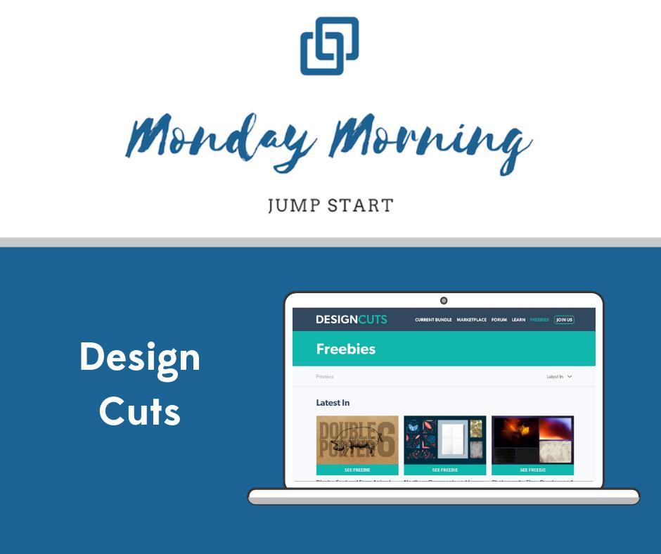Monday Morning Jump Start: Design Cuts