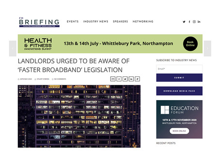 Landlords urged to be aware of 'Faster Broadband' legislation, FM Briefing