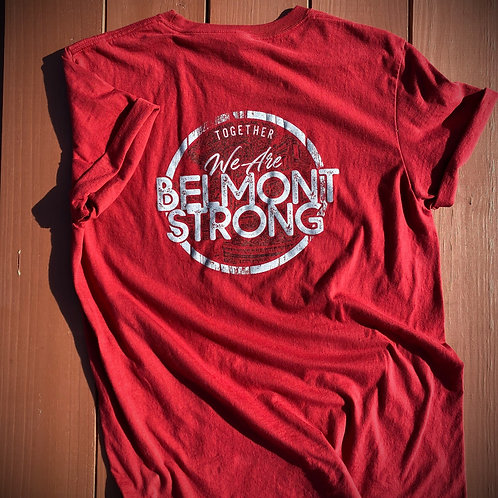 We Are Belmont Strong T-Shirt (Red)