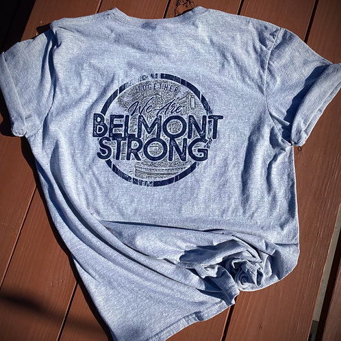 We Are Belmont Strong T-Shirt (Grey)