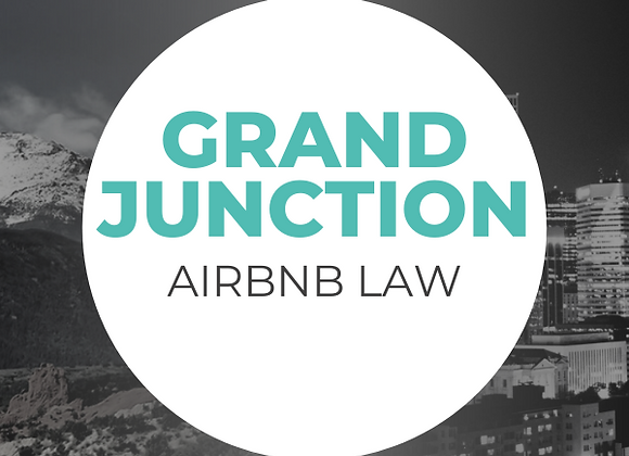 Grand Junction Airbnb Law
