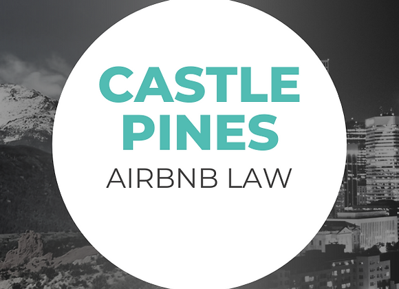 Castle Pines Airbnb Law