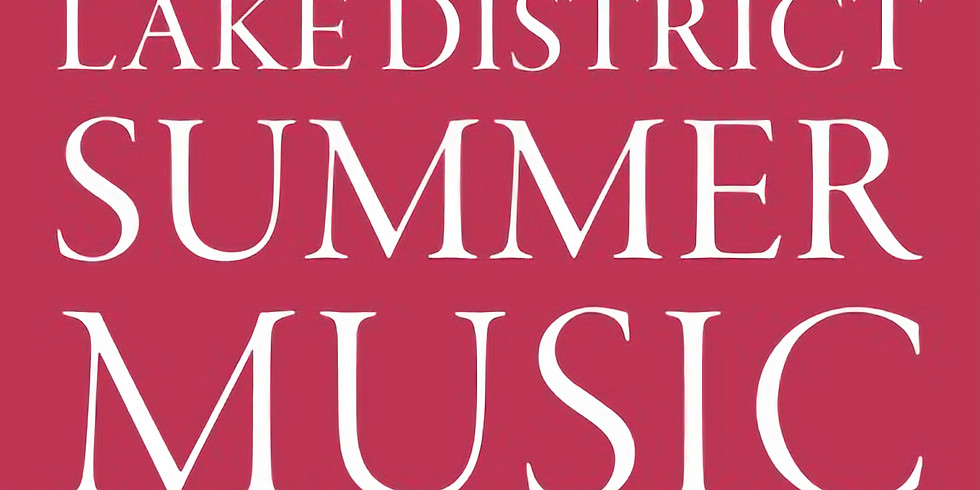 Lake District Summer Music Festival Recital
