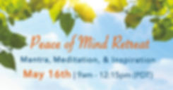 Peace of Mind Retreat May 16th.jpg