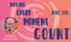 Making Every Moment Count BANNER.jpg