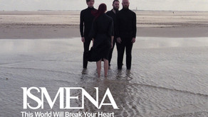Sounds   Ismena,  This World Will Break Your Heart