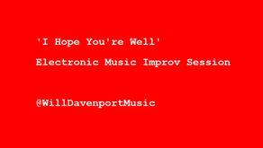 I Hope You're Well (Lockdown Livestream 1)