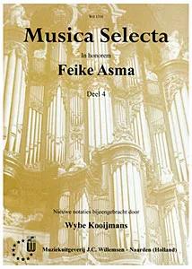 Feike Asma - Musica Selecta Book 4