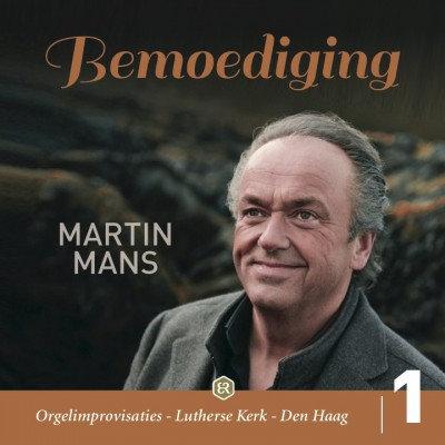 Bemoediging - Martin Mans