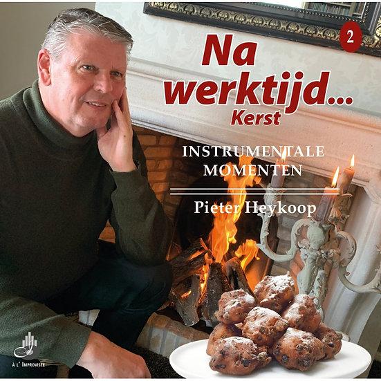 Na werktijd CD 2 - Pieter Heykoop