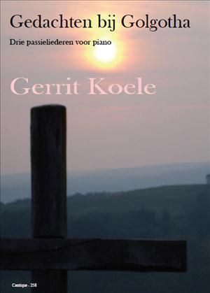 Gedachten bij Golgotha (Piano) - Gerrit Koele