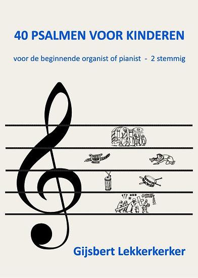40 Psalms for Children - Gijsbert Lekkerkerker