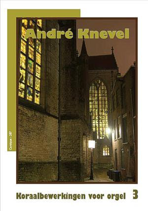 Cantique 287 - Andre Knevel