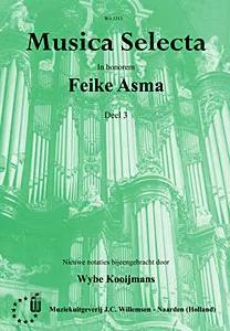 Feike Asma - Musica Selecta Book 3