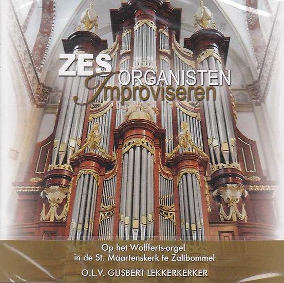 Zes organisten improviseren - Gijsbert Lekkerkerker