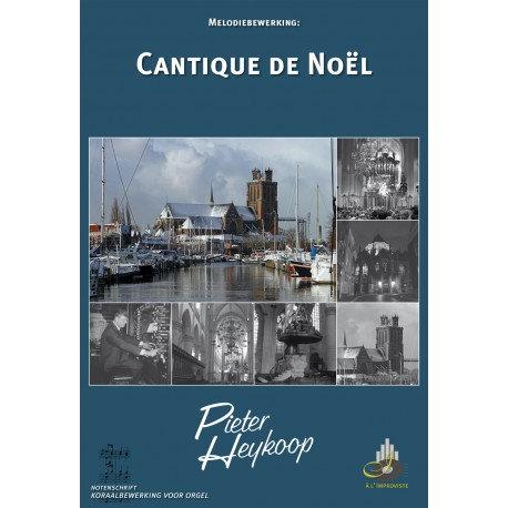 Cantique De Noel - Pieter Heykoop