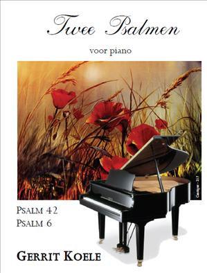 Twee Psalmen (Piano) - Gerrit Koele