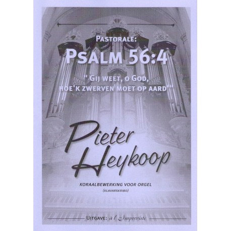 Psalm 56 - Pieter Heykoop