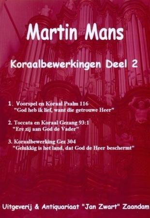 Koraalbewerkingen Book 2 - Martin Mans