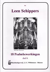 Leen Schippers - 18 Psalmbewerkingen Book 6