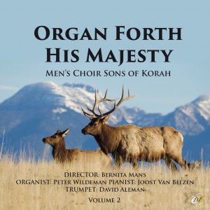 Sons of Korah - Organ Forth His Majesty