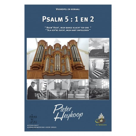 Psalm 5 - Pieter Heykoop