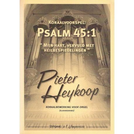 Psalm 45 - Pieter Heykoop