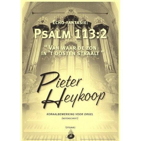 Psalm 113 - Pieter Heykoop