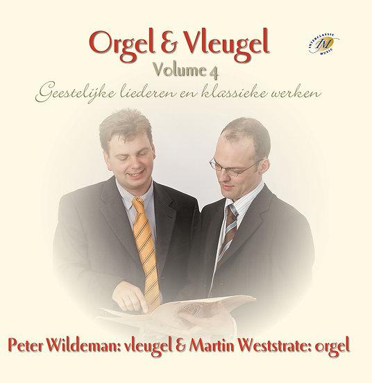 Orgel & Vleugel CD 4- Peter Wildeman & Martin Weststrate