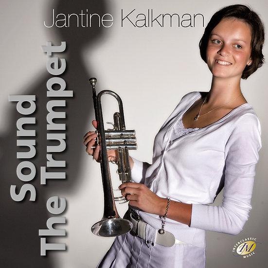 Sound the Trumpet - Ria Kalkman
