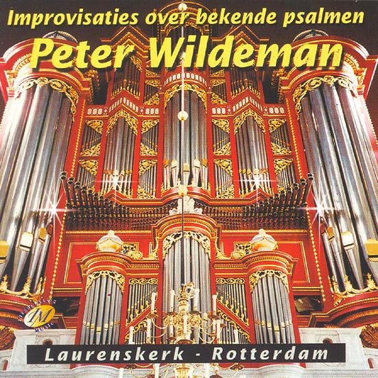 Improvisaties Over Bekende Psalmen - Peter Wildeman