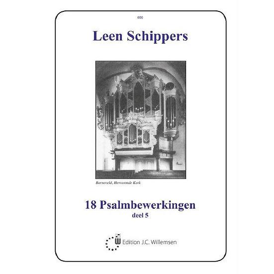Leen Schippers - 18 Psalmbewerkingen Book 5