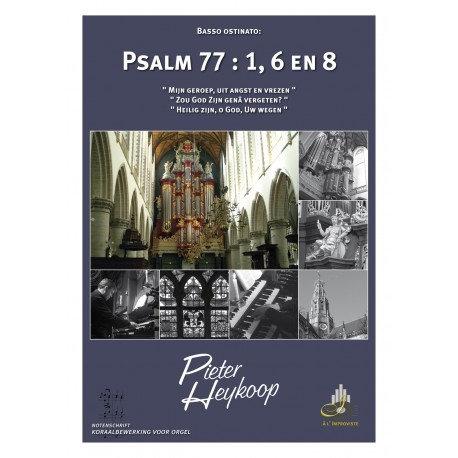 Psalm 77- Pieter Heykoop