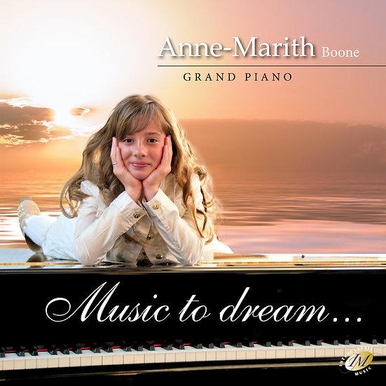 Music To Dream - Anne-Marith Boone