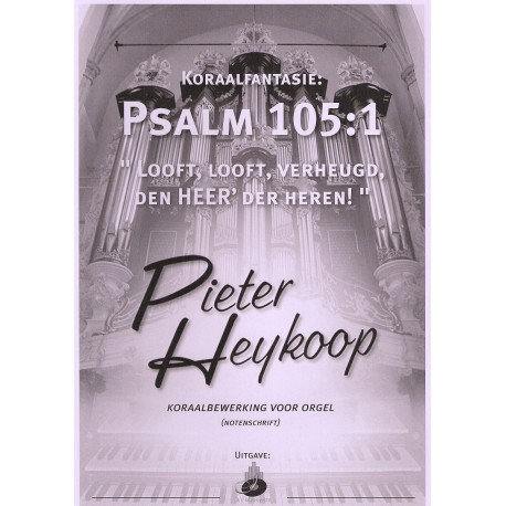 Psalm 105 - Pieter Heykoop