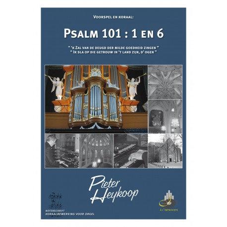 Psalm 101 - Pieter Heykoop