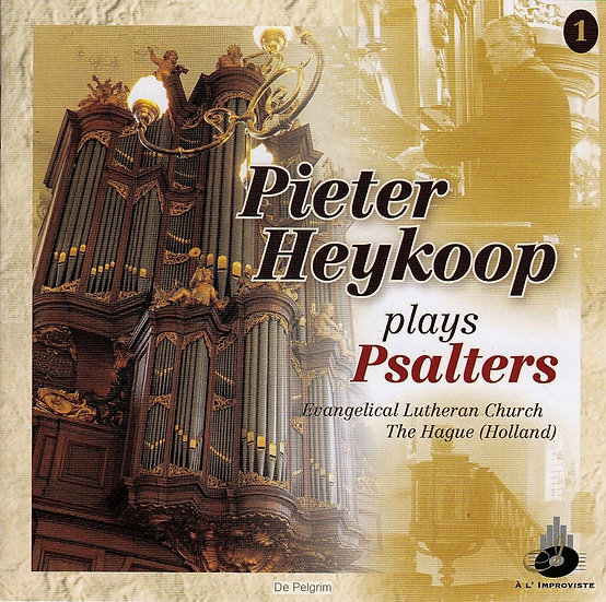 Pieter Heykoop Plays Psalters CD 1