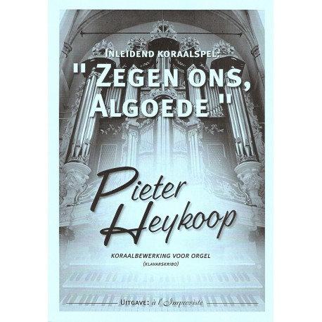 Zegen ons, Algoede - Pieter Heykoop