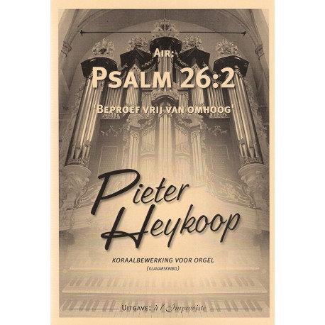 Psalm 26 - Pieter Heykoop