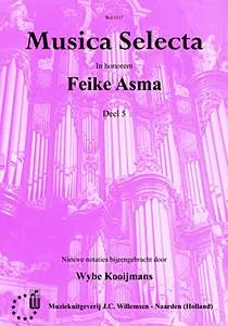 Feike Asma - Musica Selecta Book 5