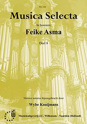 Feike Asma - Musica Selecta Book 8