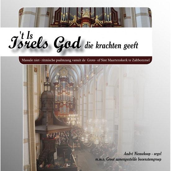 Andre Nieuwkoop - 't Is Isrels God die krachten geeft