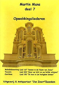 Opwekkingsliederen Book 7 - Martin Mans