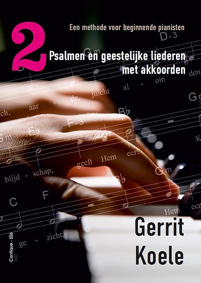 Psalms and spiritual songs with chords 2 - (Piano) - Gerrit Koele