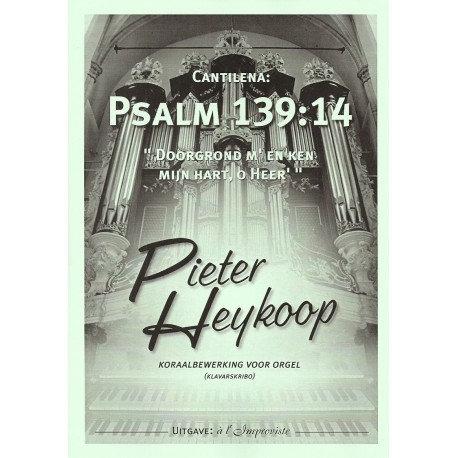 Psalm 139 - Pieter Heykoop