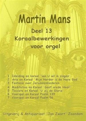 Koraalbewerkingen Book 13 - Martin Mans