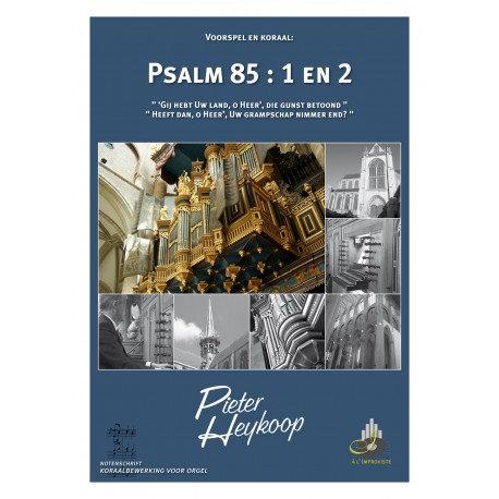 Psalm 85 - Pieter Heykoop