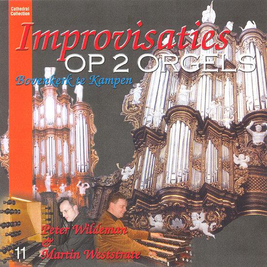 Improvisaties Op 2 Orgels - Peter Wildeman & Martin Westrate