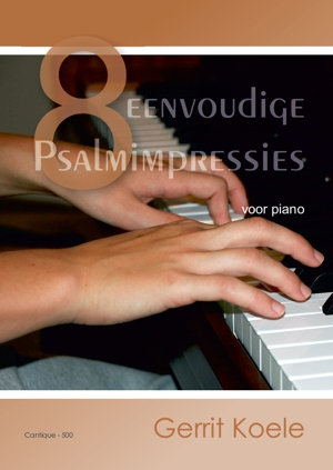 Simple Psalm Impressions (Piano) - Gerrit Koele