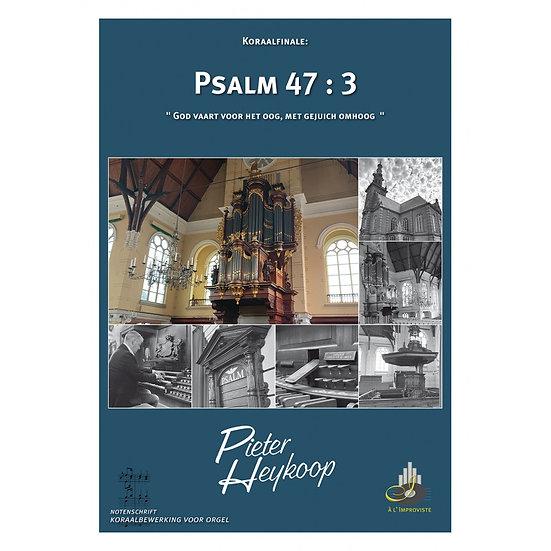 Psalm 47 - Pieter Heykoop